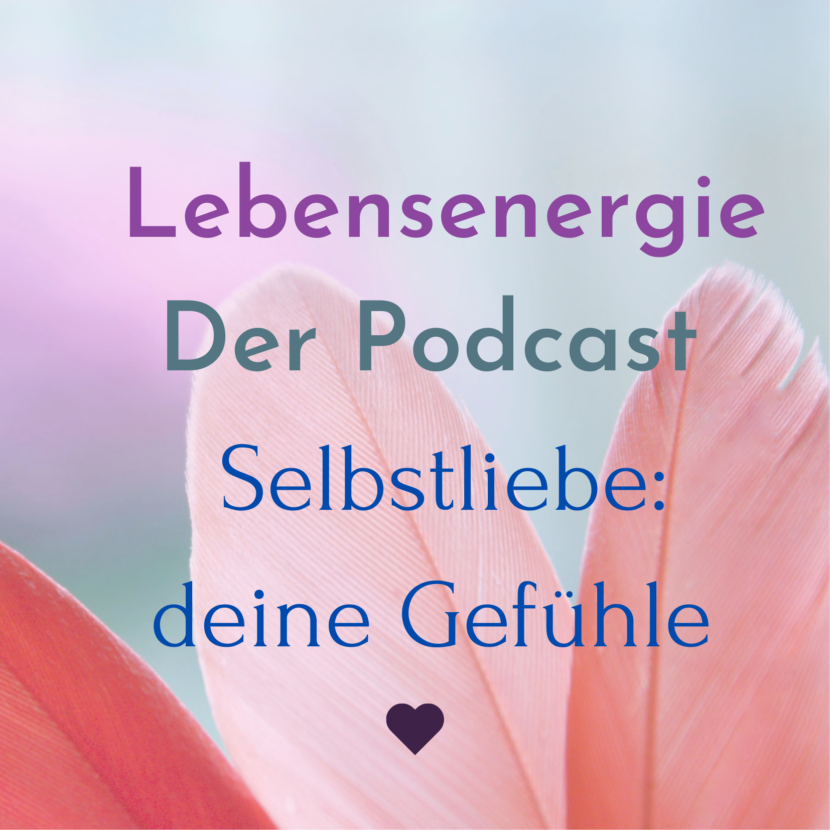 Selbstliebe Podcast